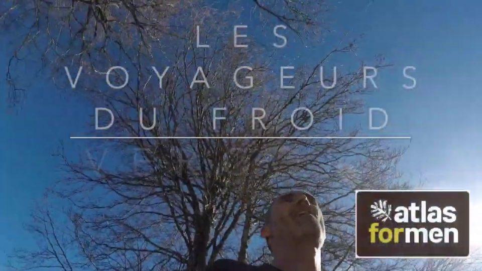 Les Voyageurs du Froid- ATLAS FOR MEN